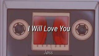 I Will Love You - Stéphane Huguenin (velvet)