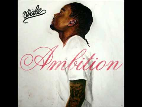 Wale - Ambition FT Meek Mill & Rick Ross (WITH LYRICS)