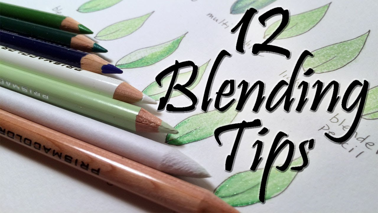 blending tips for colored pencils