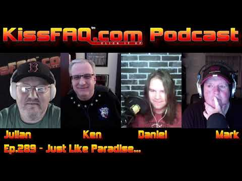 KissFAQ Podcast Ep.289 - Just Like Paradise...