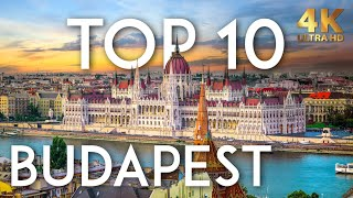 TOP 10 Things to do in BUDAPEST in 2020 | Hungary Travel Guide in 4K