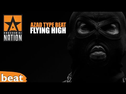 (FREE) Azad Type Beat x Flying High