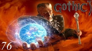 Gothic 3 #76 Montera czeka!