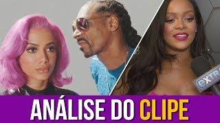 "Rihanna Analisa: ""Anitta, Ludmilla e Snoop Dogg - Onda Diferente"""