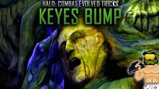 Halo Tricks: The Infamous Keyes Bump