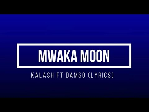 Kalash - Mwaka Moon ft. Damso [INSTRUMENTAL + PAROLES]