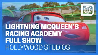 Lightning McQueen's Racing Academy - Full Show - Hollywood Studios