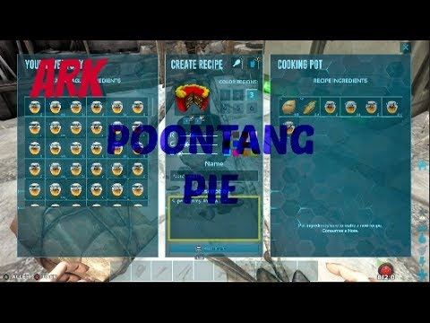 Ark How To Make Poontang Pie Youtube