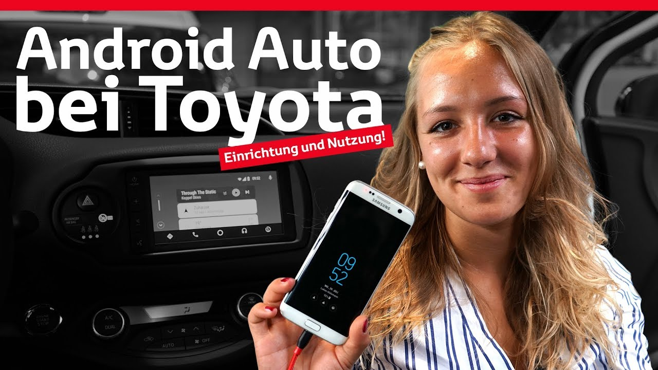 Toyota Touch Connect - Android Auto bei Toyota | Tutorial/HowTo/Erklärung