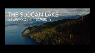 "THE SLOCAN LAKE STEWARDSHIP SOCIETY - ""Conservation Through Science, Education and Advocacy"""