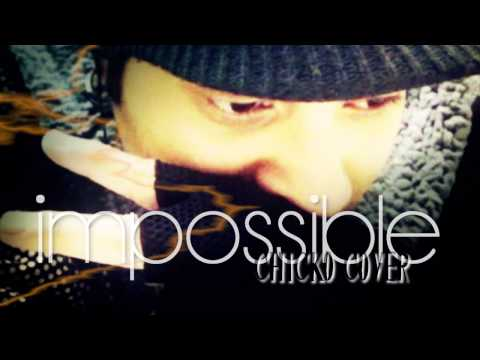 """Shontelle """"Impossible"""" (Chicko Cover)"""