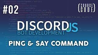 say Command  Discord.js  Discord Bots  Episode#3