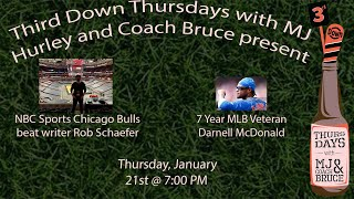 Third Down Thursdays with Bulls writer, Rob Schaefer and Former MLB Vet, Darnell McDonald!