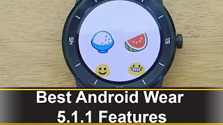 Best Android Wear 5.1.1 Features