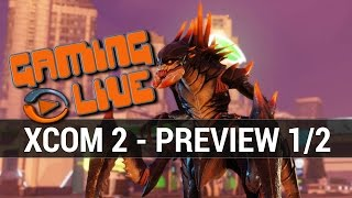 XCOM 2 Gameplay - Preview 1/2 - PC