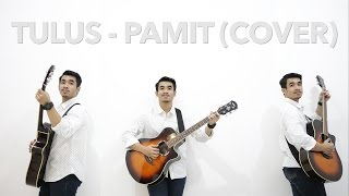 TULUS - PAMIT (Cover by Yosapatra)