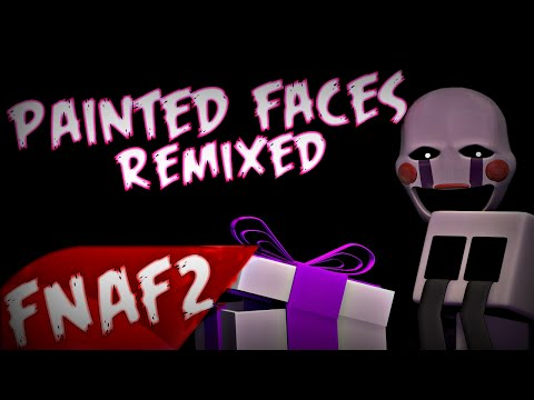 "(SFM)""Painted Faces"" Remixed Song Created By:Trickywi