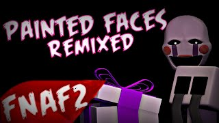 SFM Painted Faces Remixed Song Created By Trickywi Strings of Life