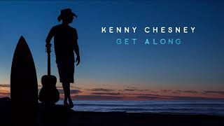"Kenny Chesney - ""Get Along"" (Visualizer) Mp3"