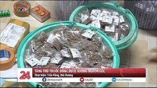 Tàng trữ thuốc Đông dược không rõ nguồn gốc | VTV24