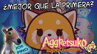Opinión de Aggretsuko Temporada 2!!
