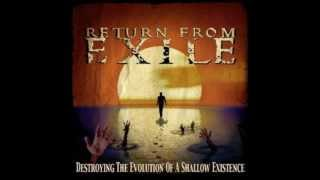Watch Return From Exile Broken Lines video