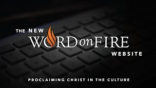 Introducing the New WordOnFire.org Website