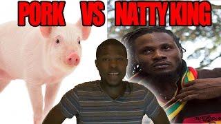 NATTY KING Rasta VS POLICE WIFE VS THE PORK Forbidden Meat   @Kevin2wokrayzee