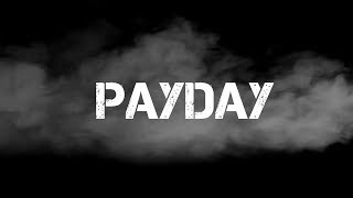 Payday Film Trailer