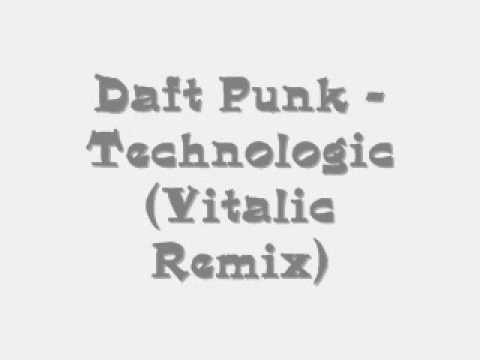 Daft Punk - Technologic (Vitalic Remix)