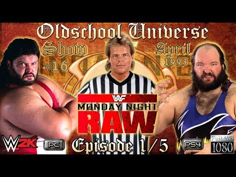 Oldschool Universe #016 RAW | EPISODE 1: Special Guest Referee - Typhoon VS. Earthquake  | WWE 2K17