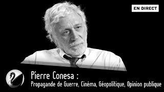Pierre Conesa Propagande De Guerre Cinéma Géopolitique Opinion Publique EN DIRECT