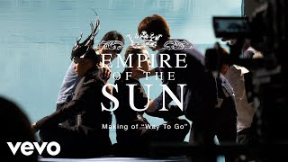 Empire Of The Sun The Making Of Way To
