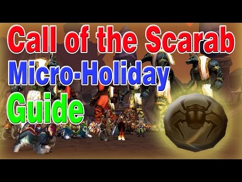 Call of the Scarab (COMPLETE GUIDE)│Micro-Holiday│World of Warcraft Legion