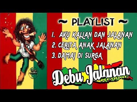 DEBU JALANAN _ FULL ALBUM  | Musik Reggae Indonesia