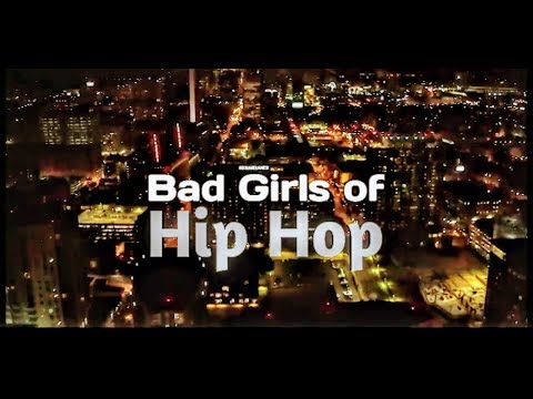 Bad Girls Of Hip Hop Season 1 Opening HD (READ DESC)