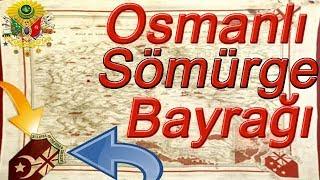 Kimsenin Bilmediği İngiltere'nin Osmanlı İçin Hazırladığı Sömürge Bayrağı Mp3
