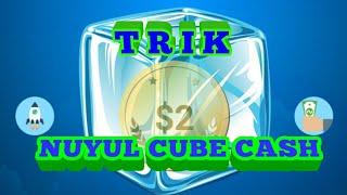 Trik nuyul cube cash / money cash