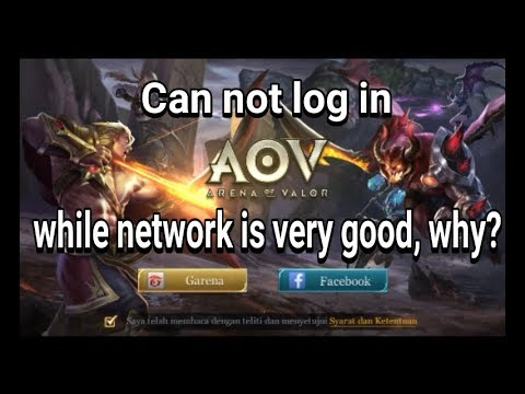 can not login to game MOBA AOV , While the network connection is good , Whya ??????