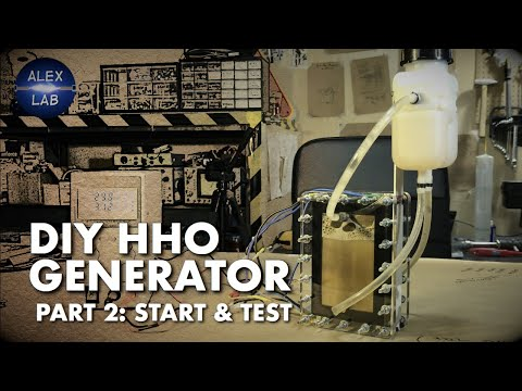 DIY Hydrogen generator. Part 2: Start & test.