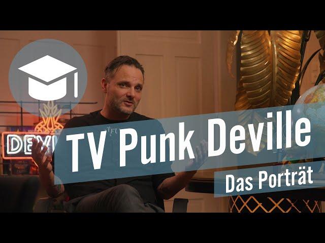 TV Punk Deville – wie er reift und immer öfters gezielt ruhige Worte findet