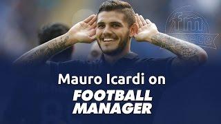 Mauro Icardi on Football Manager (FM 2010 - FM 2016)
