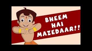 Chhota Bheem Hai Mazedaar