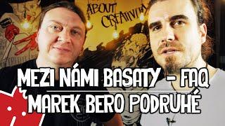 Mezi námi basaty - Marek Bero II. díl
