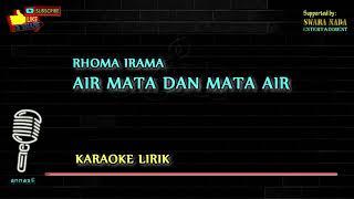 Air Mata dan Mata Air - Karaoke Lirik   Rhoma Irama