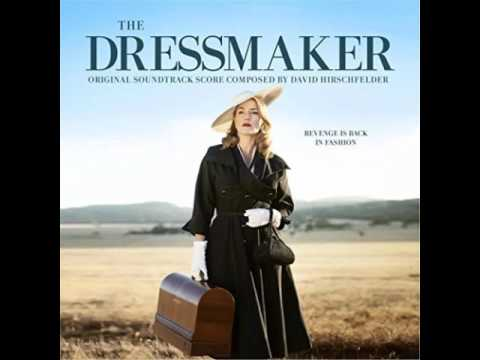 The Dressmaker (Original Motion Picture Soundtrack) - David Hirschfelder