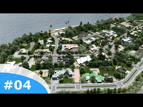 Cities Skylines - Littletown: 04 - The rich need mansions