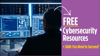 The Skills You Need to Succeed in Cybersecurity and Some Free Resources to Help | CompTIA
