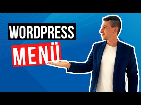 WordPress Menü erstellen – Kinderleicht Menü bearbeiten & anpassen