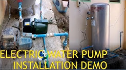 Electric water pump installation/ Pipe fittings and Electrical
